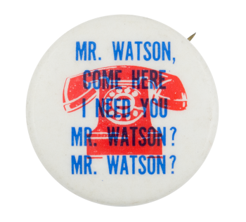 Mr. Watson Humorous Button Museum