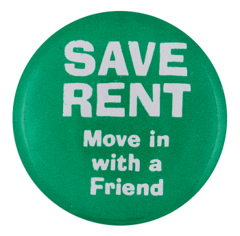 Save Rent Humorous Button Museum