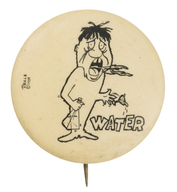 Water Comic Humorous Button Museum