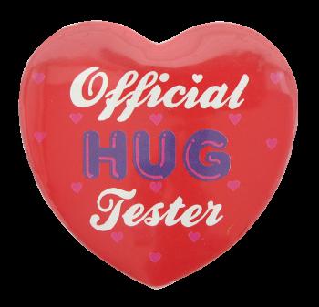 Official Hug Tester  I heart Button Museum