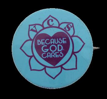 VCS God Cares  I heart button museum