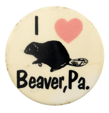 I Heart Beaver Pa I ♥ Buttons Busy Beaver Button Museum