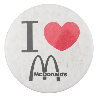 I Love McDonald's I Heart Buttons Button Museum