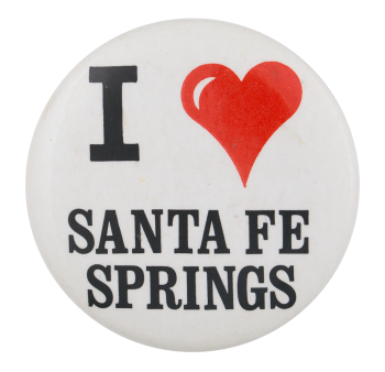 I Love Santa Fe Springs I Heart Button Museum