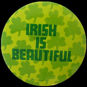 Irish Is Beautiful Ice Breakers Button Museum