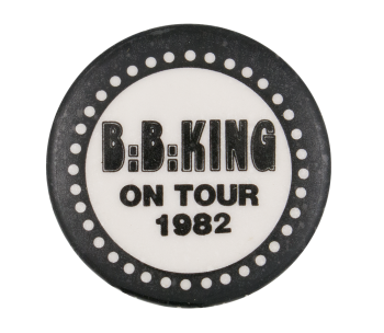 B. B. King On Tour 1982 Music Button Museum