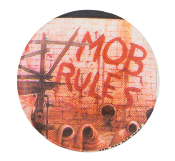 Black Sabbath Mob Rules Music Button Museum
