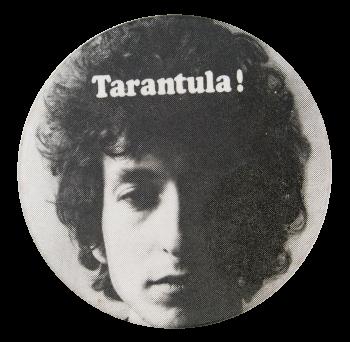 Bob Dylan Tarantula Music Button Museum