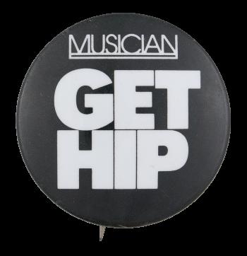 Get Hip Music Button Museum