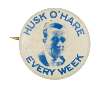 Husk O'Hare Every Week Music Button Museum