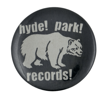 Hyde Park Records Music Button Museum