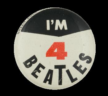I'm 4 Beatles Black Music Button Museum