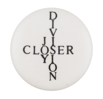 Joy Division Closer Music Button Museum