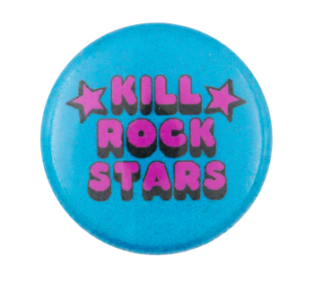 Kill Rock Stars Music Button Museum