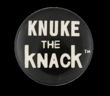 Knuke the Knack Music Button Museum