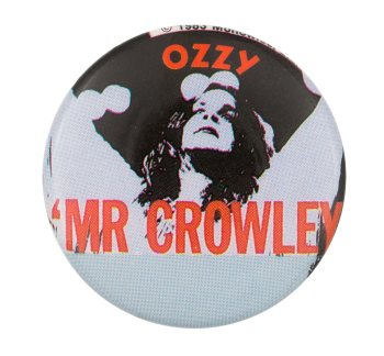 Ozzy Mr Crowley Music Button Museum