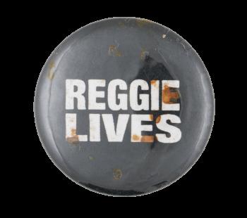 Reggie Lives Music Button Museum