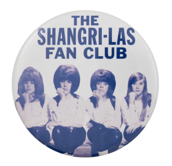 Shangri-Las Fan Club Club Button Museum