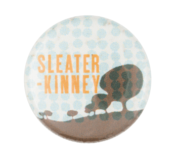 Sleater Kinney Music Button Museum