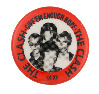 The Clash Give Em Enough Rope Music Button Museum