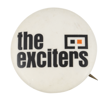 The Exciters Music Button Museum