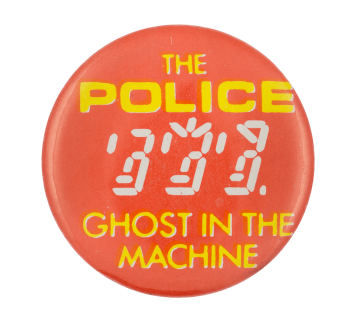 The Police Ghost in the Machine Music Button Museum