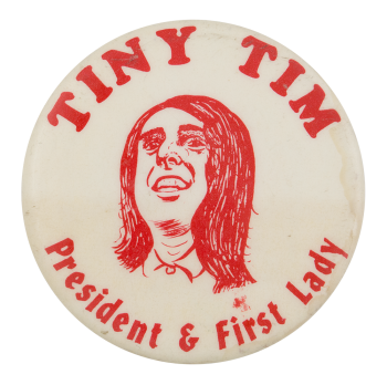 Tiny Tim President and First Lady Music Button Museum