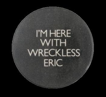 Wreckless Eric Music Button Museum