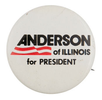 Anderson of Illinois for President Political Busy Beaver Button Museum