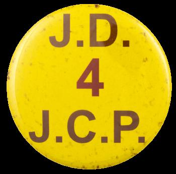 J.D. 4 J.C.P. Political Busy Beaver Button Museum