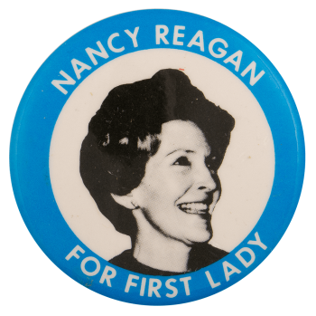 Nancy Reagan for First Lady Political Busy Beaver Button Museum