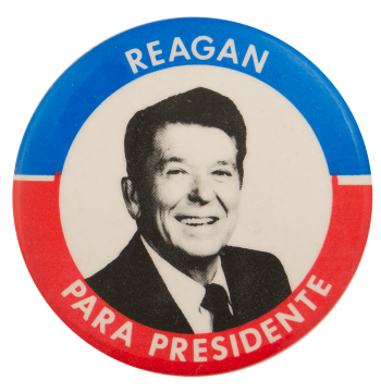 Reagan Para Presidente Political Busy Beaver Button Museum