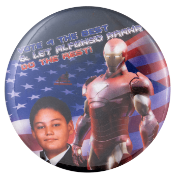 Vote 4 Alfonso Iron Man Political Busy Beaver Button Museum