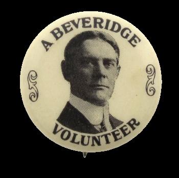 A Beveridge Volunteer Political Button Museum