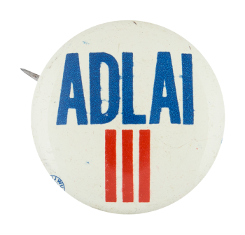 Adlai Red White and Blue Political Button Museum