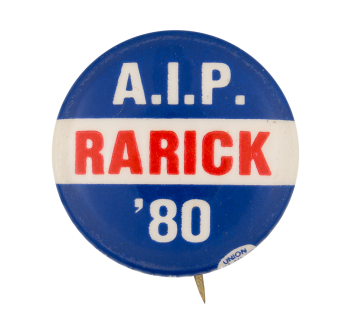 A.I.P. Rarick 1980 Political Button Museum