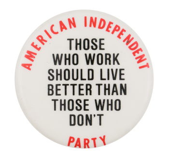 American Independent Party Political Button Museum
