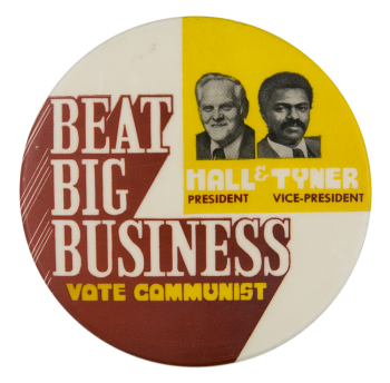 Beat Big Business Vote Communist Political Button Museum