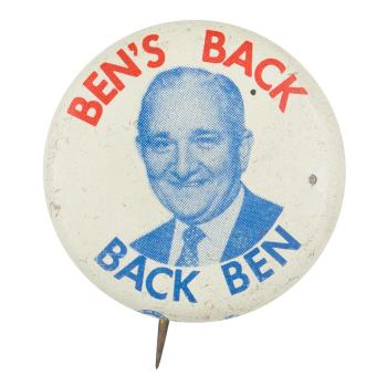 Ben's Back Back Ben Political Button Museum