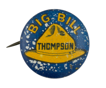 Big Bill Thompson Political Button Museum