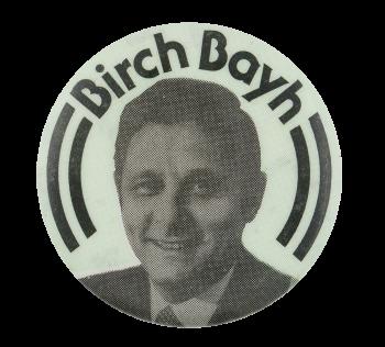 Birch Bayh Political Button Museum