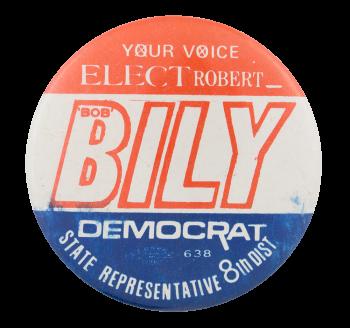 Bob Bily Democrat Political Button Museum