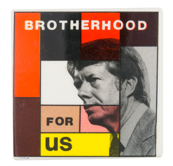 Brotherhood for Us Political Button Museum