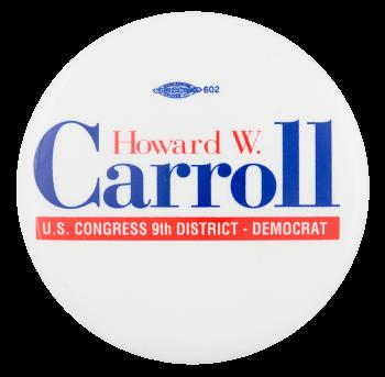 Carroll U.S. Congress Political Button Museum
