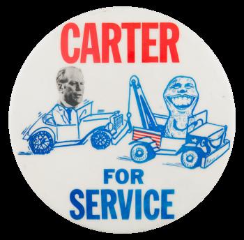 Carter for Service Political Button Museum