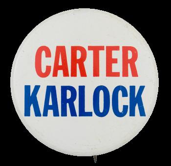 Carter Karlock Political Button Museum