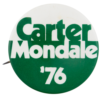 Carter Mondale 1976 Political Button Museum