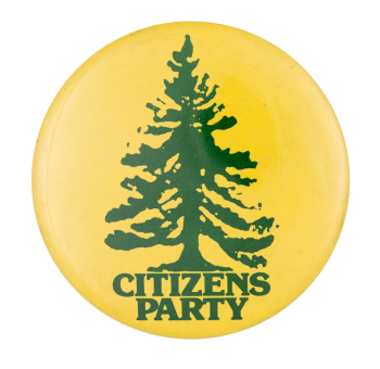 Citizens Party Political Button Museum
