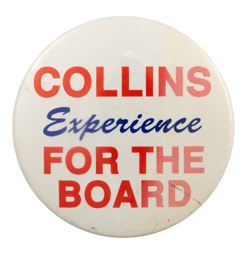 Collins Experience for the Board Political Busy Beaver Button Museum
