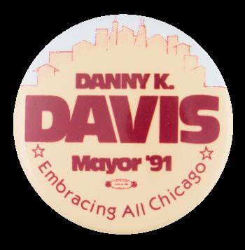 Danny K. Davis Mayor Political Button Museum